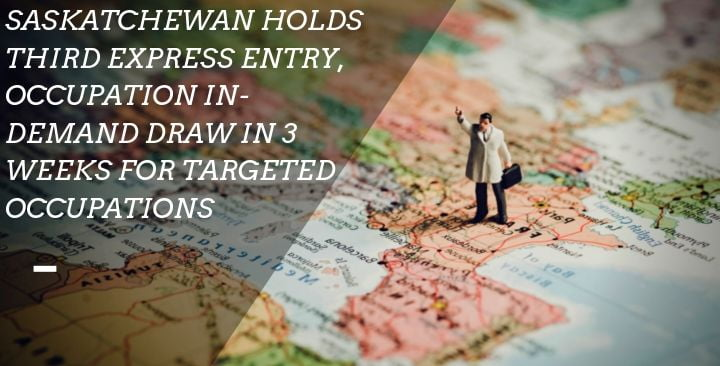 Saskatchewan holds third Express Entry