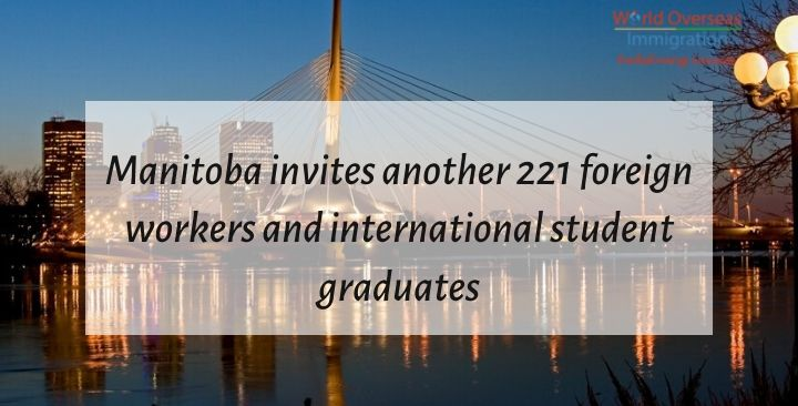 Manitoba invites another 221 foreign workers and international student graduates