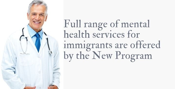 Full range of mental health services for immigrants are offered by the New Program