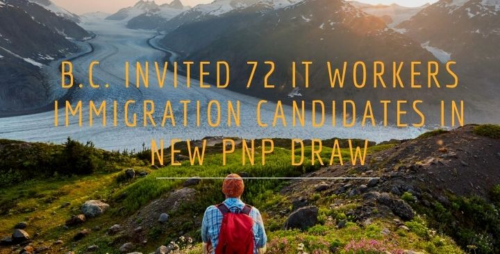 B.C. invited 72 IT workers immigration candidates in new PNP draw