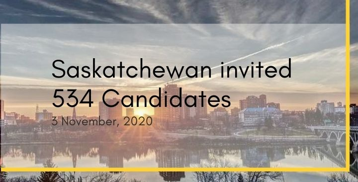 Saskatchewan invited 534 Candidates