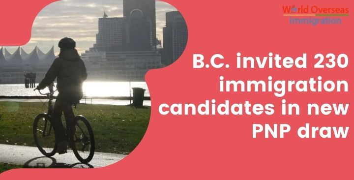 B.C. invited 230 immigration candidates in new PNP draw