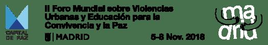 Foro Mundial sobre las Violencias Urbanas y Educación para la Convivencia y la Paz de Madrid
