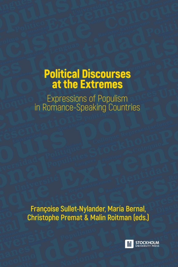 Political discourses at the extremes. Expressions of populism in the Romance Speaking Countries