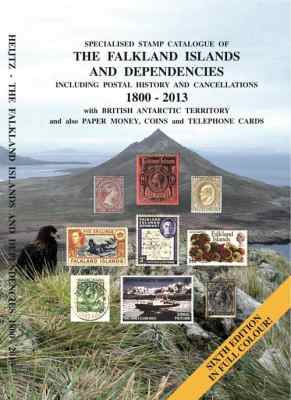 Specialised Stamp Catalogue of The Falkland Islands and Dependencies 1800-2013