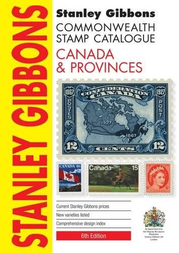 Stanley Gibbons Canada & Provinces Catalogue 2016