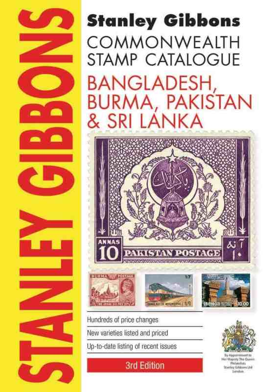 Stanley Gibbons Bangladesh, Burma, Pakistan & Sri Lanka Stamp Catalogue 3rd edition