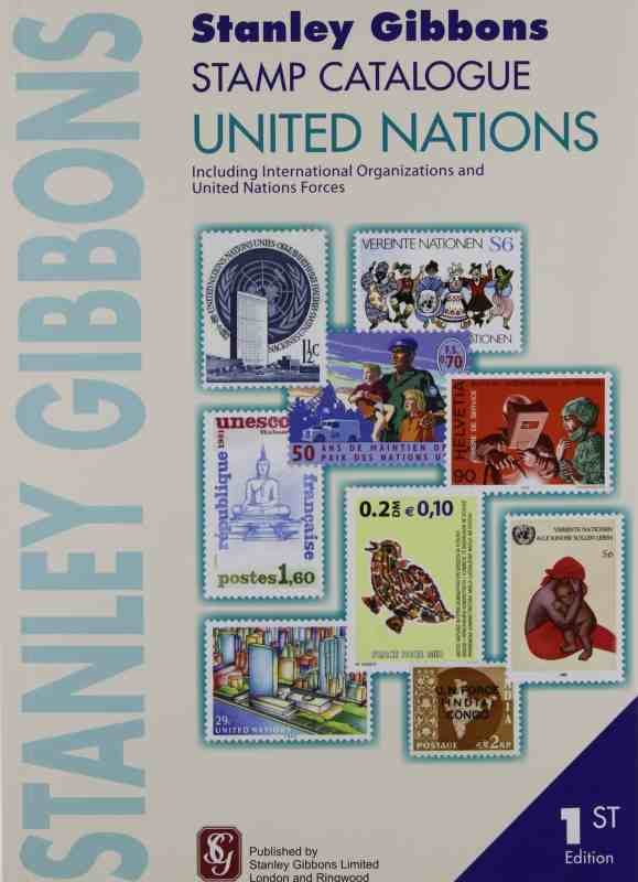 Stanley Gibbons United Nations Stamp Catalogue – 1st Edition