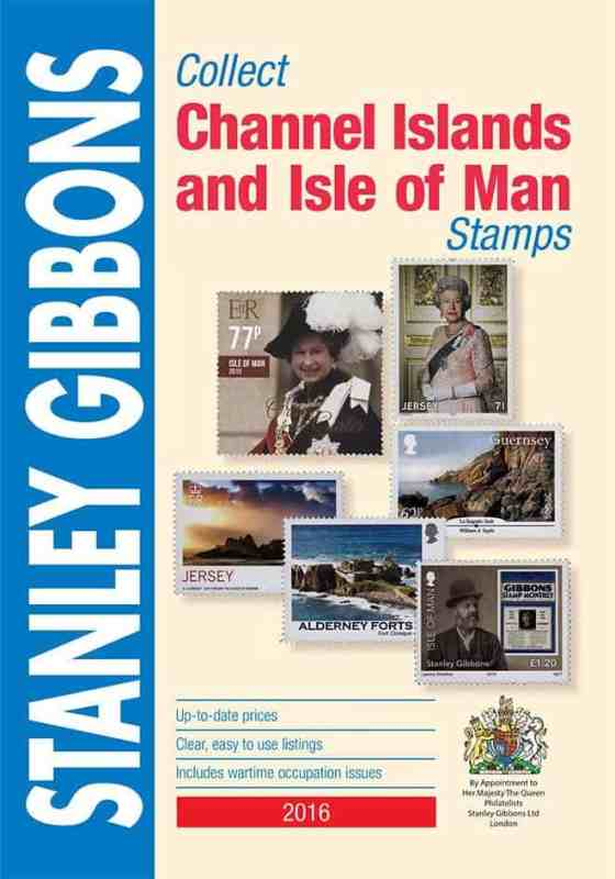 Stanley Gibbons Collect Channel Islands and Isle of Man Stamps 2016