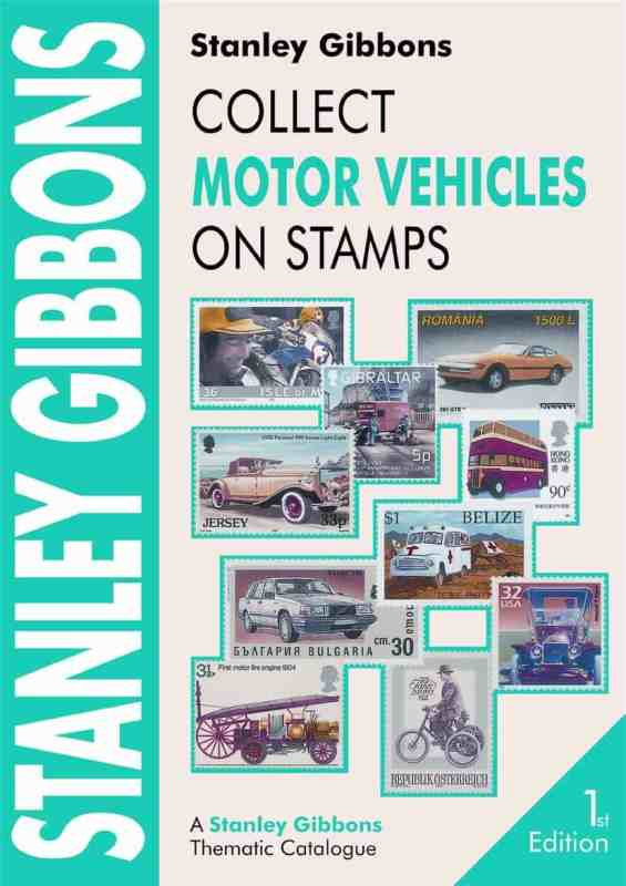Stanley Gibbons Collect Motor Vehicles on Stamps – 1st edition