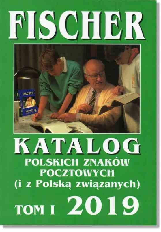 Fischer Katalog Polskich Znaków Pocztowych Tom I – 2019