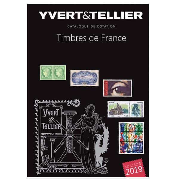Yvert & Tellier Catalogue de Cotation Timbres des France Tome 1 – 2019