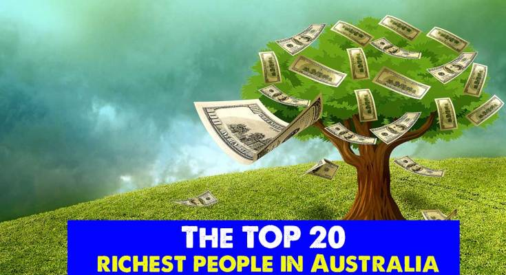 the top 20 richest people in australia 2019