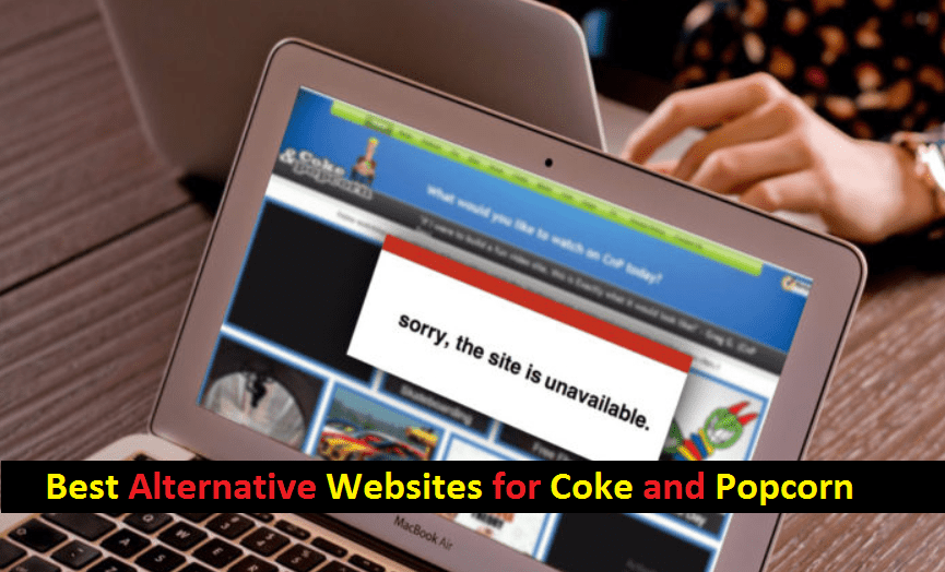 Best 15 Latest Alternative Websites for Coke and Popcorn in 2018