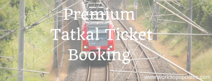 IRCTC Premium Tatkal Ticket Booking: Everything About Premium Tatkal Booking