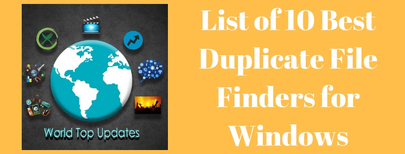 Best Duplicate File finders for windows (Updated List 2018)