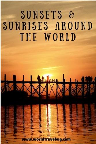Sunsets and Sunrises around the world