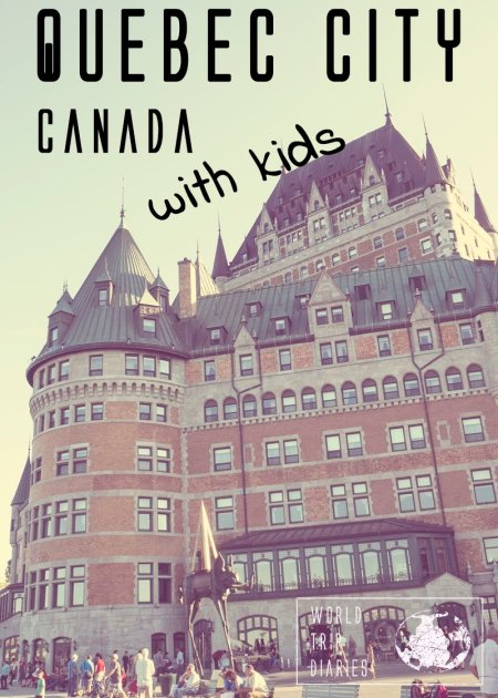 Quebec City is one of the prettiest cities in the whole world. It's also incredibly family friendly!