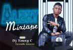 MIXTAPE: DJ Young C – Alert Mix