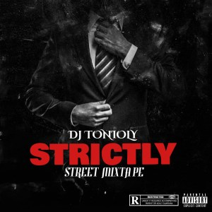 MIXTAPE: Dj Tonioly - Strictly Street Mix