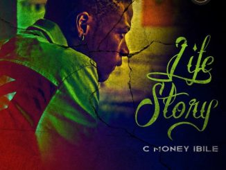 C Money Ibile renders a new EP, tagged 'Life Story'