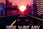 MIXTAPE: Dj Tonioly - High Way Mix