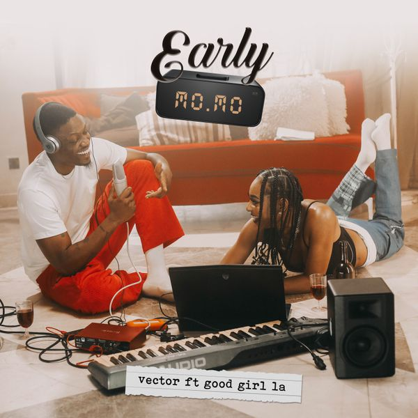 Vector – Early Momo Ft. GoodGirl LA