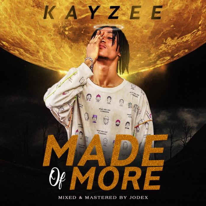 Kayzee - Made of More
