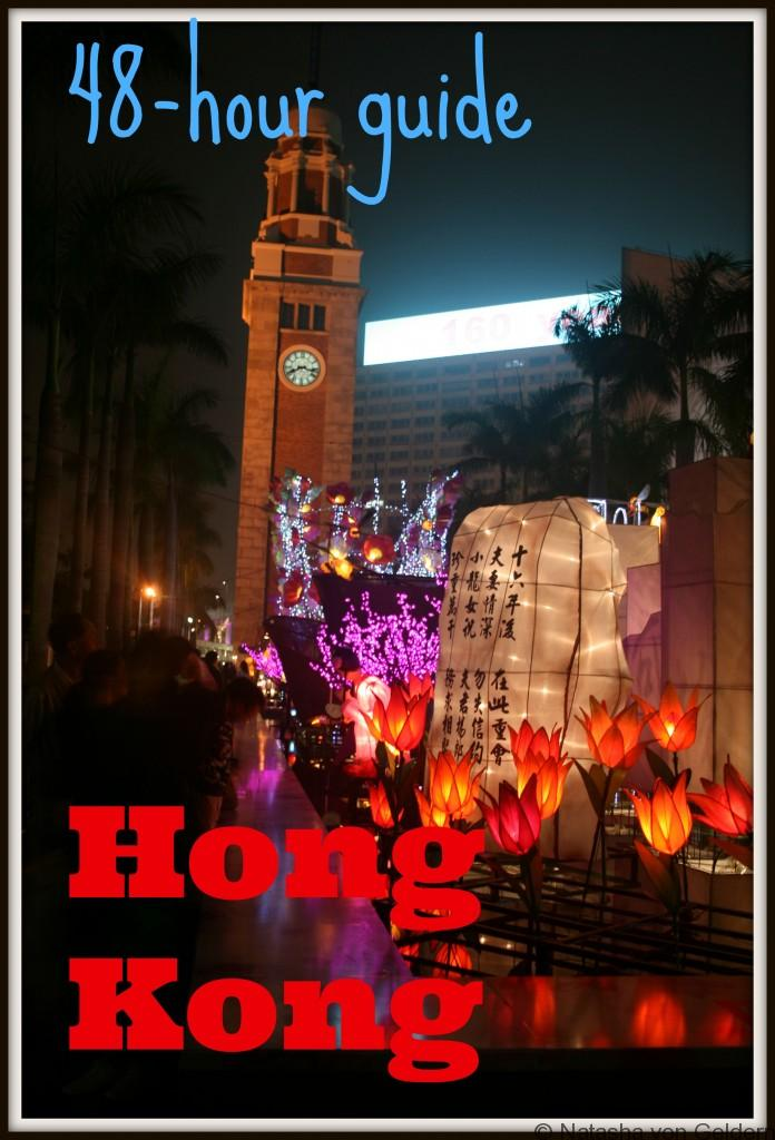48 hour Hong Kong travel guide