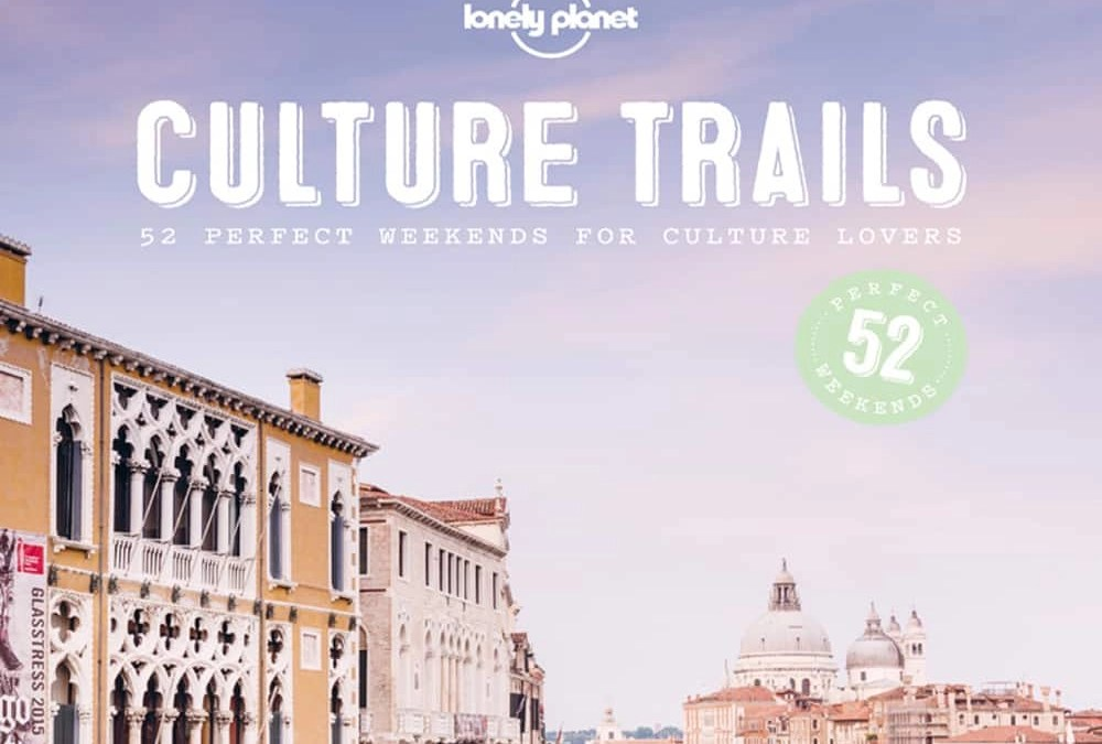 Book Review: Culture Trails by Lonely Planet