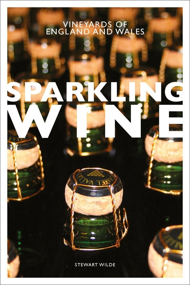 Sparkling Wine: Vineyards of England and Wales