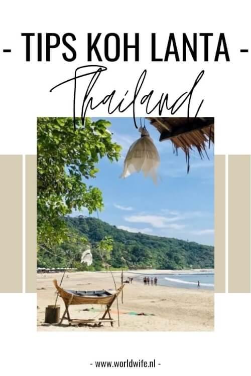 Tips voor een fantastisch verblijf op Koh Lanta, het meest relaxte eiland in de Andaman Zee, Thailand