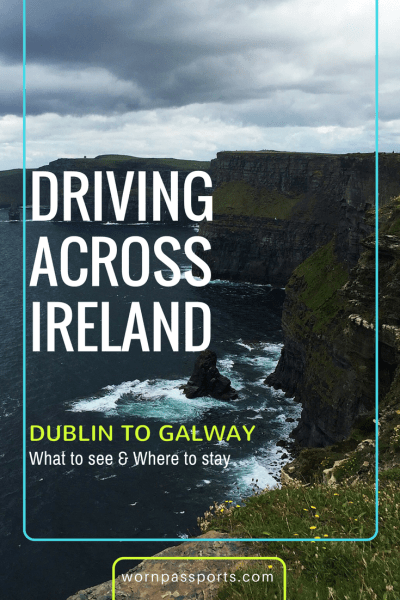 Travel guide to drive from Dublin to Galway, Ireland: best activities, hostels & transportation recommendations. | wornpassports.com