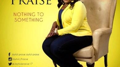 Photo of Joyful Praise Releases Album – 'Nothin 2 Somethin' || @joyfulpraise17