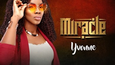 Photo of NEW MUSIC: MIRACLE BY YVONNE | PRODUCED BY KISSAMON KOFI