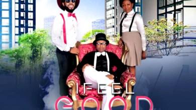 Photo of #Freshrelease: I Feel Good By G-cleff / @gcleffoo