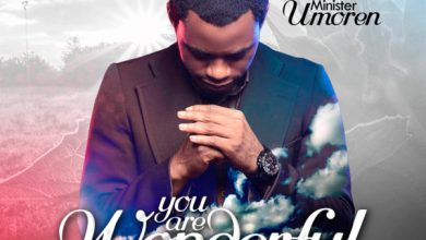 Photo of #NewMusic: You Are Wonderful (Cover) By Minister Umoren @MinisterUmoren