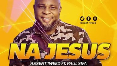Photo of New Music: Na Jesus By Assent Tweed ft Paul Sifa –  | @AssentTweed
