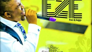Photo of #FreshRelease: Eze By Joshua Ejorheya @joshua_ejorheya
