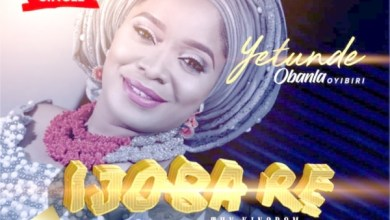 Photo of #FreshRelease: Ijoba Re By Yetunde Obanla