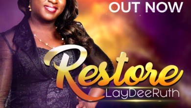 Photo of #FreshRelease: Restore By Laydee Ruth
