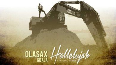Photo of #FreshRelease: Halleluyah By OlasaxGbaja