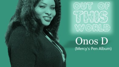 Photo of #FreshRelease: Out Of This World By Onos D