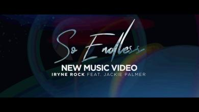 Photo of So Endless By Iryne Rock Official Lyric Video