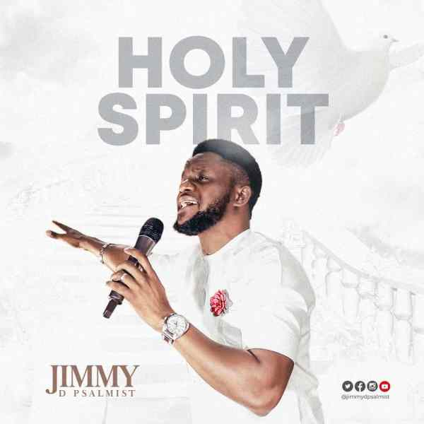 Jimmy D'Psalmist - Holy Spirit