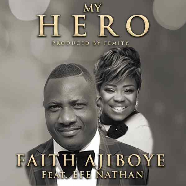 Hero By Faith Ajiboye
