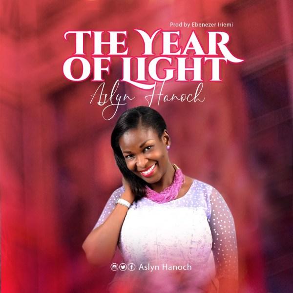 The Year of Light By Aslyn Hanoch