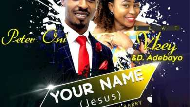 Photo of Your Name by Peter Oni ft. Vkey & Pastor D.Adebayo