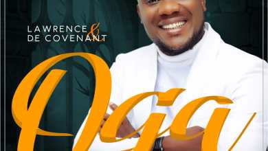 Photo of [Music + Video] Oga By Lawrence & De Covenant
