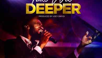 Photo of [Audio+Lyrics]Take me Deeper  by Tphilz and TYC